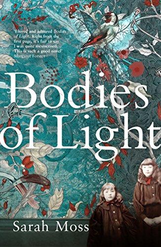 Bodies of Light — Sarah Moss