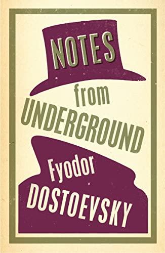 Notes from Underground — Fyodor Dostoevsky