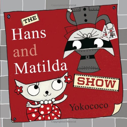 The Hans and Matilda Show