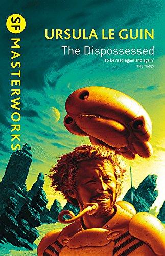 The Dispossessed — Ursula K. Le Guin