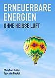 Cover: Christian Holler Erneuerbare Energien - ohne heiße Luft