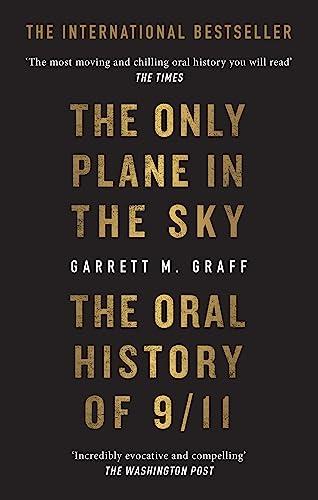 The Only Plane in the Sky — Garrett M. Graff