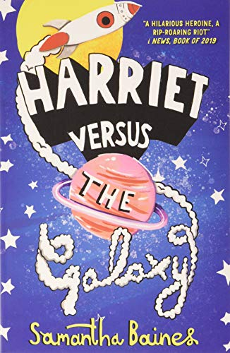 Harriet Vs The Galaxy