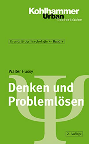 Grundriss der Psychologie 8: Denken und Problemlösen