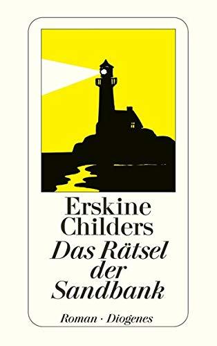 Erskine Childers: Das Rätsel der Sandbank.
