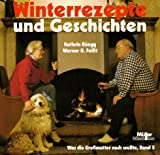 Band 5: Winterrezepte und Geschichten.