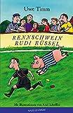 Rennschwein Rudi Rüssel.