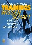 Trainingswissenschaft. Studienausgabe. Leistung, Training, Wettkampf.
