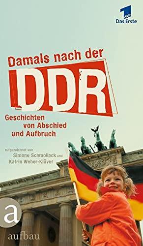Damals nach der DDR: