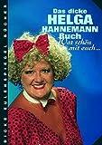 Das dicke Helga-Hahnemann-Buch. War schön mit euch...