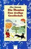 Die Mumins - 3. Eine drollige Gesellschaft (Taschenbuch)