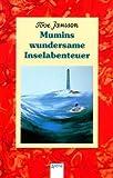Mumins wundersame Inselabenteuer von Tove Jansson