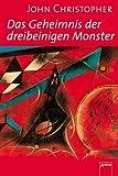 Tripods Band 2. Das Geheimnis der dreibeinigen Monster.