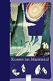 Die Mumins - 2. Komet im Mumintal