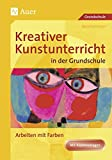 Kreativer Kunstunterricht in der Grundschule, Arbeiten mit Farbe