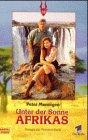 Unter der Sonne Afrikas. Roman zur Fernsehserie.
