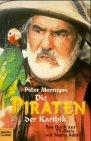 Die Piraten der Karibik. Das Buch zur TV- Serie mit Mario Adorf.