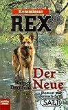 Kommissar Rex. Der Neue.