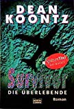 Dean Koontz: Survivor, Die Überlebende