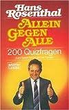 200 Quizfragen zum Raten für die ganze Familie. (von Hans Rosenthal)