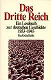 Das Dritte Reich. Ein Lesebuch zur deutschen Geschichte 1933-1945.