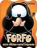 Forfo - Echte Freunde halten zusammen