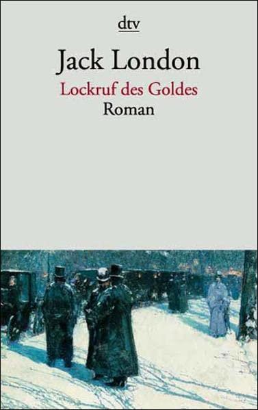Jack London: Lockruf des Goldes