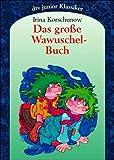 Das große Wawuschel-Buch. Gesamtausgabe.