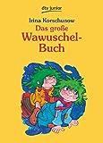 Das große Wawuschel-Buch.