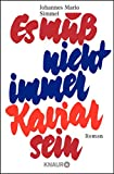 Johannes Mario Simmel: Es muß nicht immer Kaviar sein (Taschenbuch)