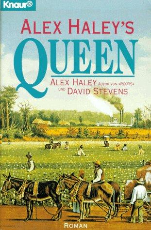 Alex Haley's Queen.