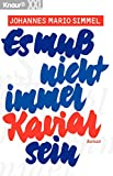 Johannes Mario Simmel: Es muß nicht immer Kaviar sein. Großdruck.