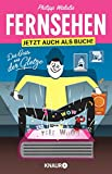 Philipp Walulis: Fernsehen Jetzt auch als Buch!