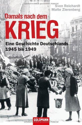 Damals nach dem Krieg: