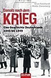 Eine Geschichte Deutschlands  - 1945 bis 1949