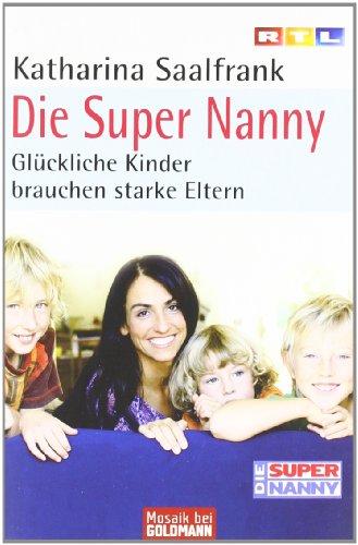 Die Super Nanny: