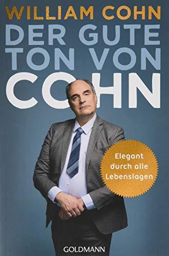 Der gute Ton von Cohn: Elegant durch alle Lebenslagen