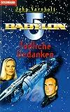 Babylon 5, Tödliche Gedanken