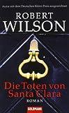 Robert Wilson: Die Toten von Santa Clara