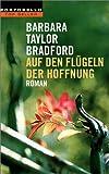 Barbara Taylor Bradford: Des Lebens bittere Süße