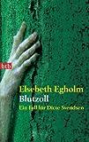 Elsebeth Egholm: Blutzoll (Ein Fall für Dicte Svendsen 3)