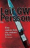 Leif G.W. Petersson: Eine andere Zeit, ein anderes Leben