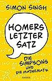 Homers letzter Satz: Die Simpsons und die Mathematik.