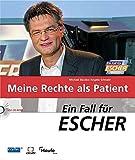 Ein Fall für Escher: Meine Rechte als Patient.