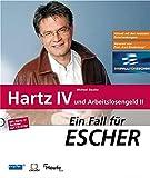 Ein Fall für Escher: Hartz IV und Arbeitslosengeld II. Mit CD-ROM (Haufe Erste Hilfe Ratgeber)