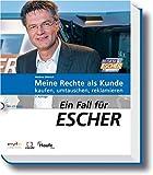 Ein Fall für Escher: Meine Rechte als Kunde: kaufen, umtauschen, reklamieren.