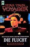 Die Flucht. Star Trek Voyager 02.