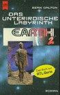 Earth 2, Das unterirdische Labyrinth