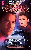 Geisterhafte Visionen. Star Trek Voyager 07.