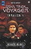 Invasion 4. Die Raserei des Endes. Star Trek Voyager 09.